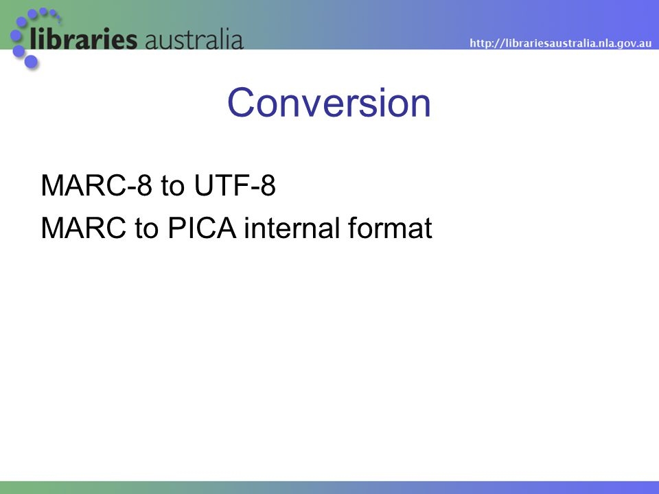 Conversion MARC-8 to UTF-8 MARC to PICA internal format