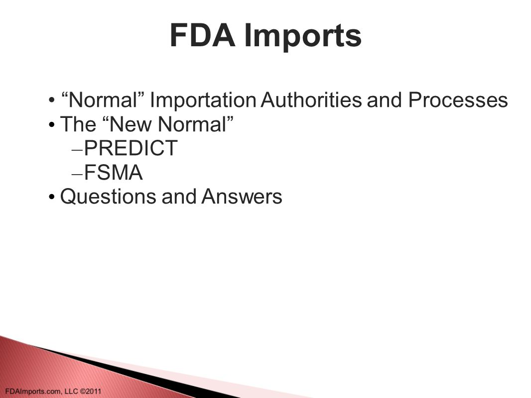 FDA Imports Normal Importation Authorities and Processes
