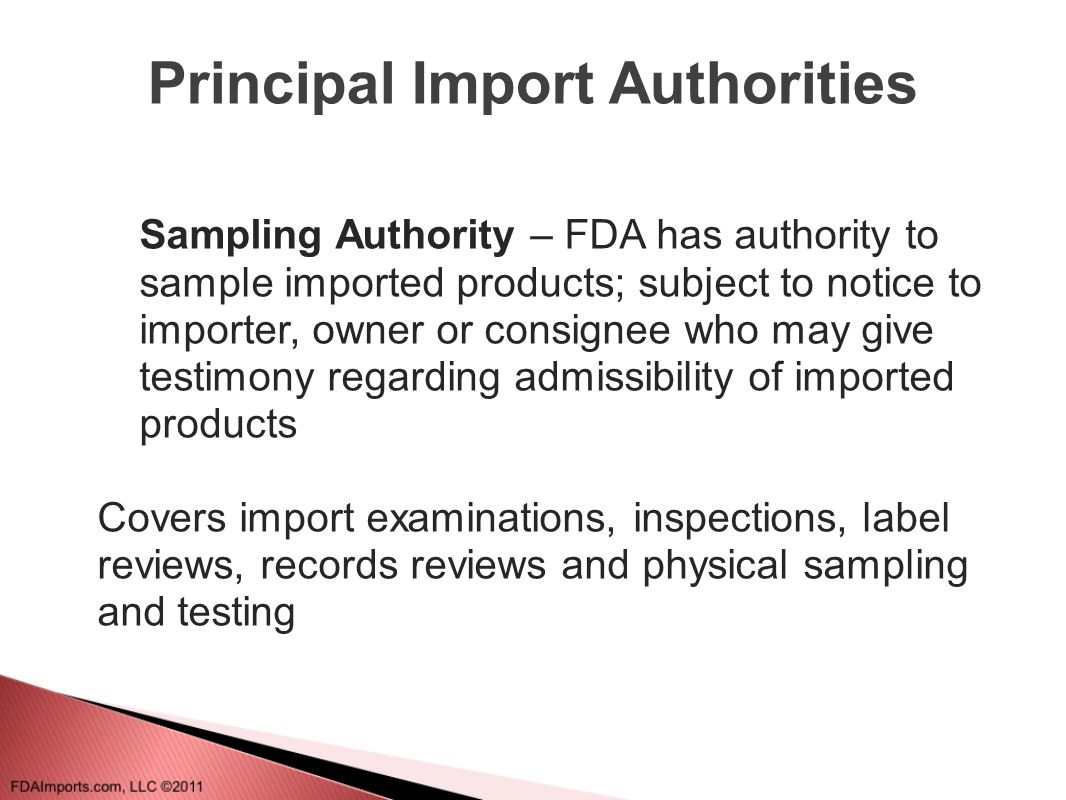 PREDICT (2) Purpose:  Improves FDA import targeting on a line-by-line basis based upon RISK factors  Intended to increase the violation rate on FDA examination or inspection basis  Thus reducing the number of negative, or non-violative FDA examinations  Increases the bang of FDA s import-inspection buck  Why important?