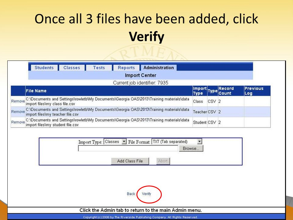 Once all 3 files have been added, click Verify