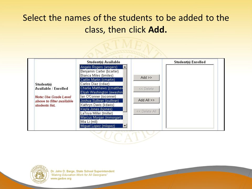 Select the names of the students to be added to the class, then click Add.