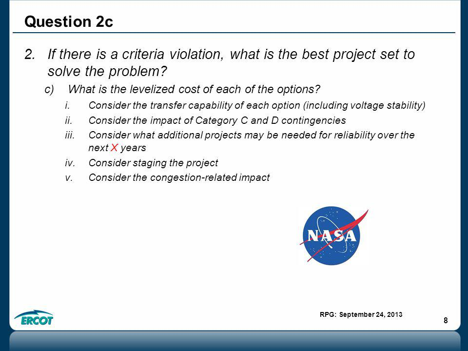 RPG: September 24, 2013 8 2.If there is a criteria violation, what is the best project set to solve the problem.
