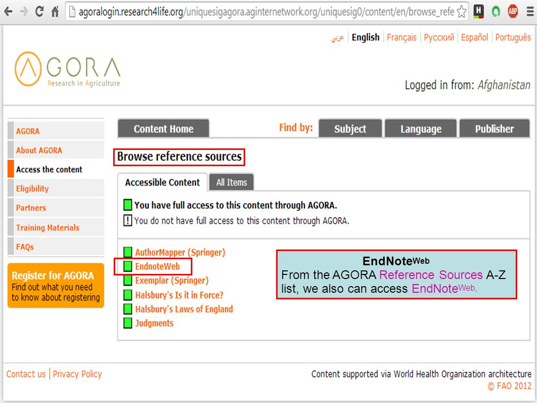 EndNote Web From the AGORA Reference Sources A-Z list, we also can access EndNote Web,