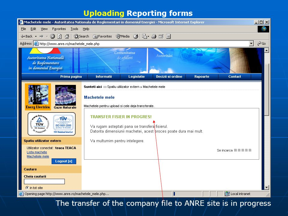 Uploading Reporting forms The transfer of the company file to ANRE site is in progress