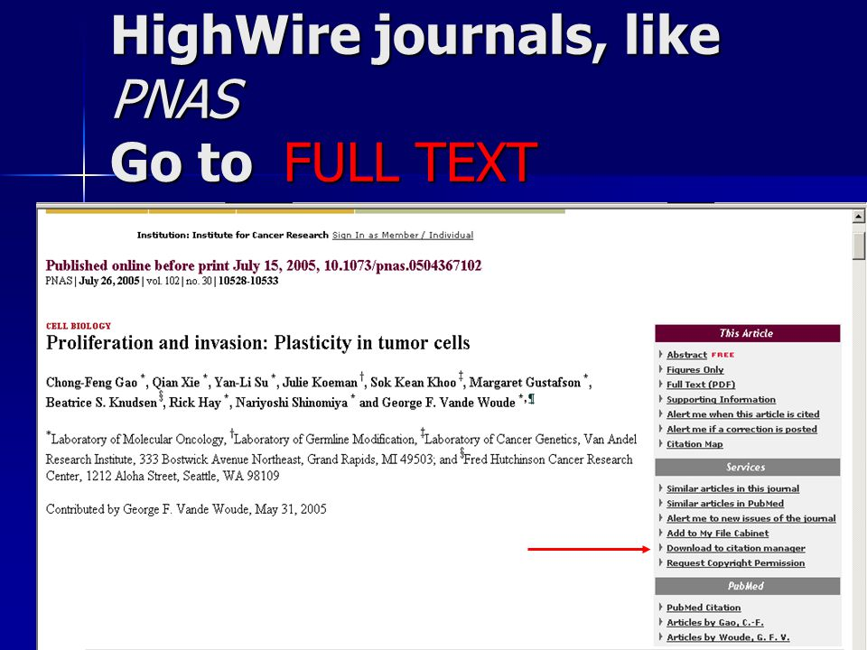 HighWire journals, like PNAS Go to FULL TEXT