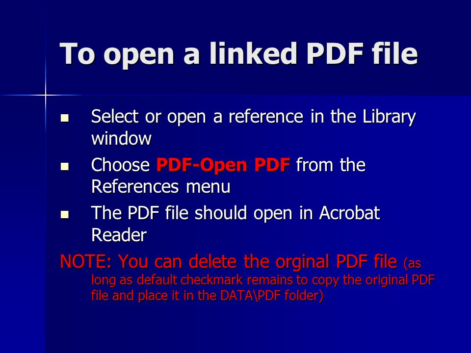 To open a linked PDF file Select or open a reference in the Library window Select or open a reference in the Library window Choose PDF-Open PDF from t
