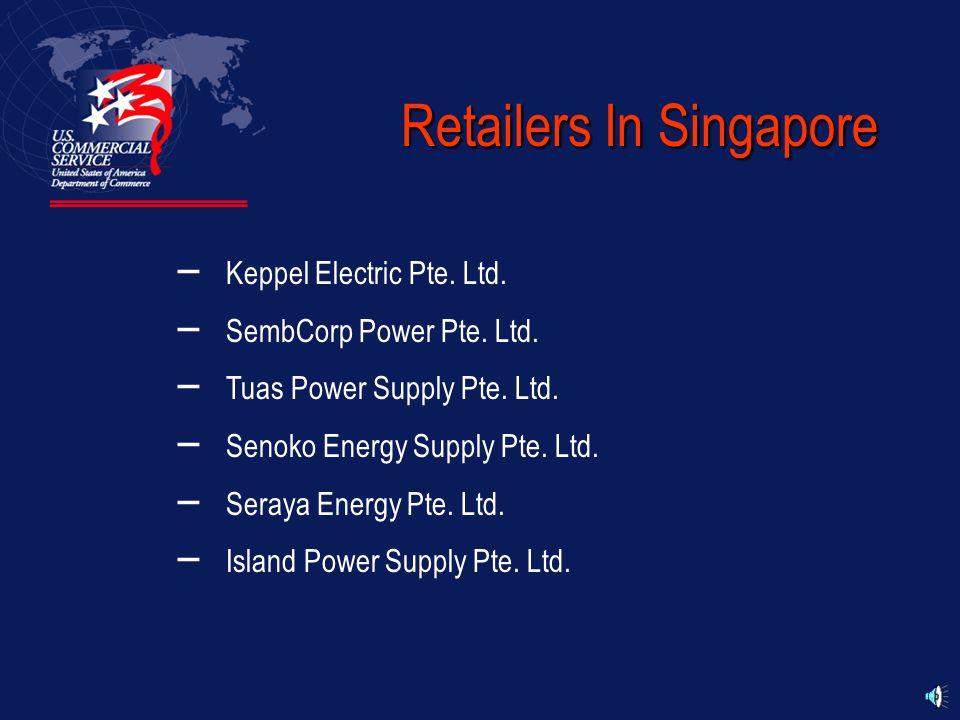 Generating Companies In Singapore – Senoko Power Ltd. – PowerSeraya Ltd. – Tuas Power Ltd. – SembCorp Cogen Pte. Ltd. – Island Power Company Pte. Ltd.