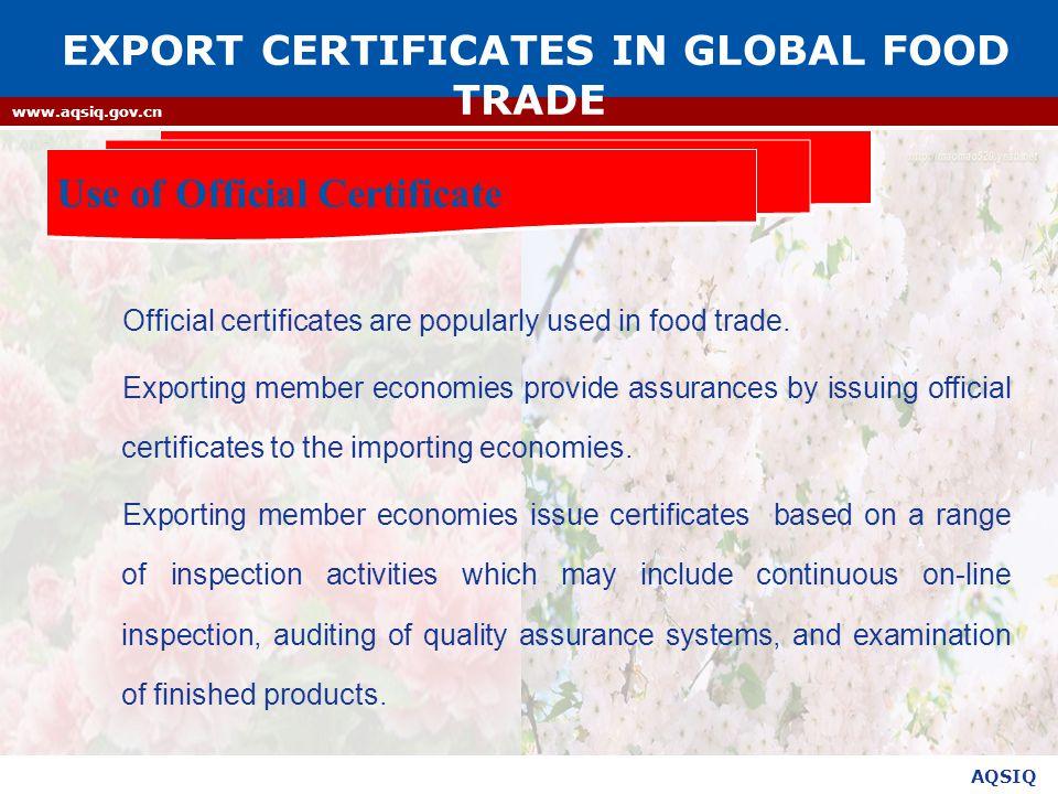AQSIQ www.aqsiq.gov.cn Official certificates are popularly used in food trade.
