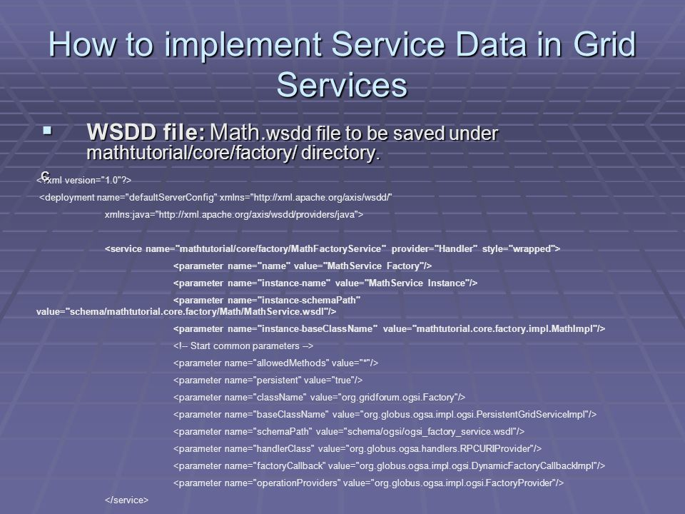 How to implement Service Data in Grid Services  WSDD file: Math.