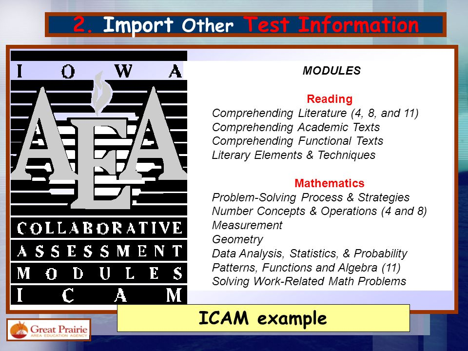 2. Import Other Test Information MODULES Reading Comprehending Literature (4, 8, and 11) Comprehending Academic Texts Comprehending Functional Texts L
