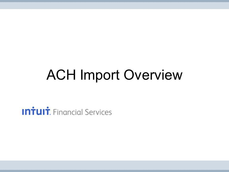ACH Import Overview