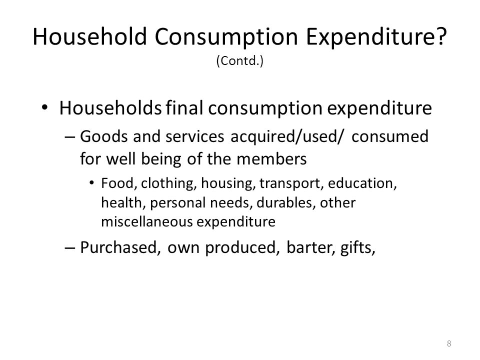 1.Household Consumption Expenditure.