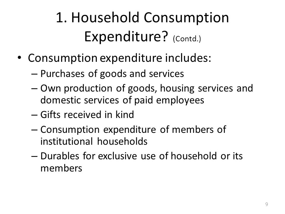 1. Household Consumption Expenditure.