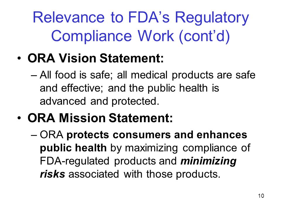 11 Relevance to FDA's Regulatory Compliance Work (cont'd) FDA's been in the business of risk management for over 100 years.