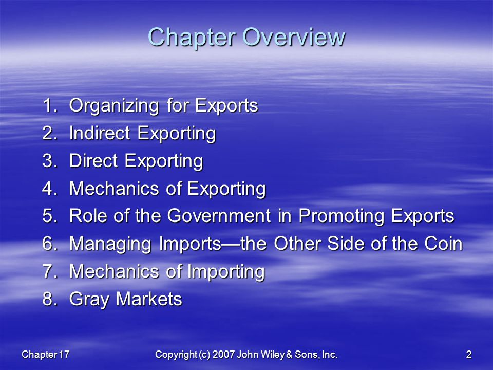 Chapter 17Copyright (c) 2007 John Wiley & Sons, Inc.2 Chapter Overview 1.