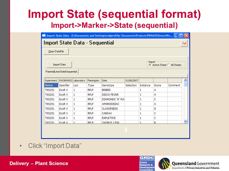 Delivery – Plant Science Import State (sequential format) Import->Marker->State (sequential) Click Import Data