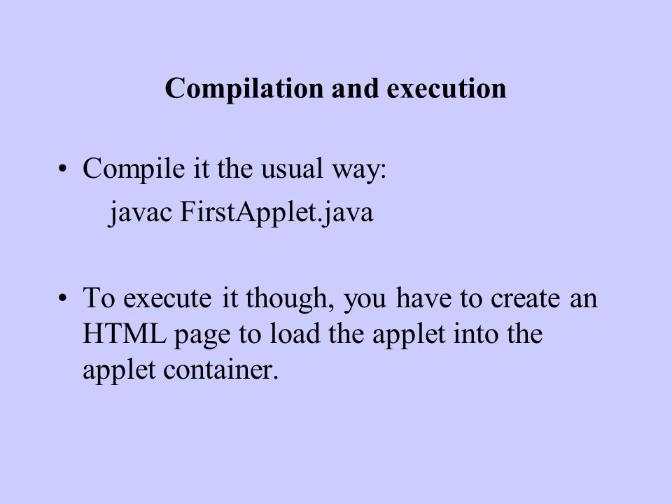 Exercise Write an applet that computes the square of a number.