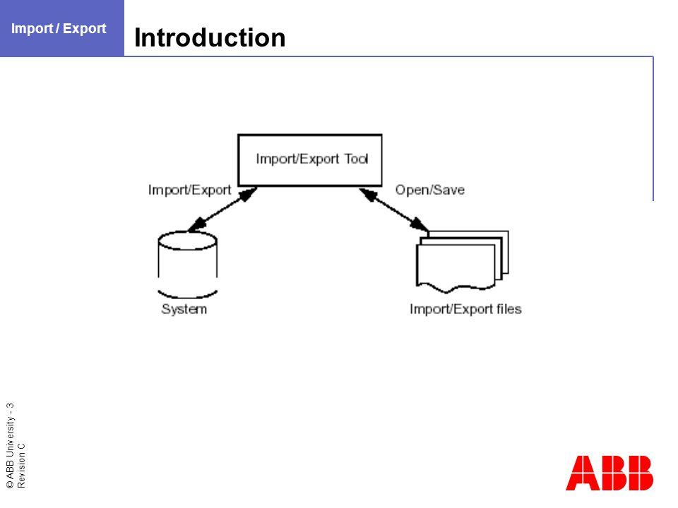 © ABB University - 24 Revision C Resolving Errors Import / Export