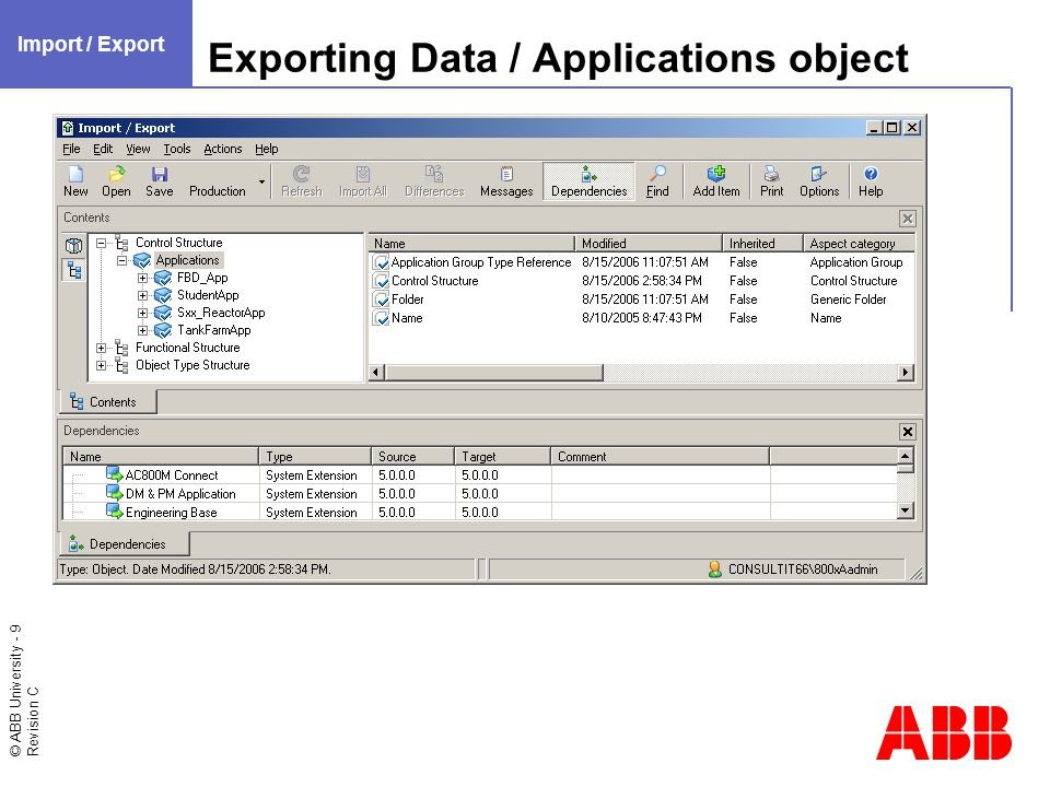 © ABB University - 10 Revision C Exporting Data / Graphic Display aspect Import / Export
