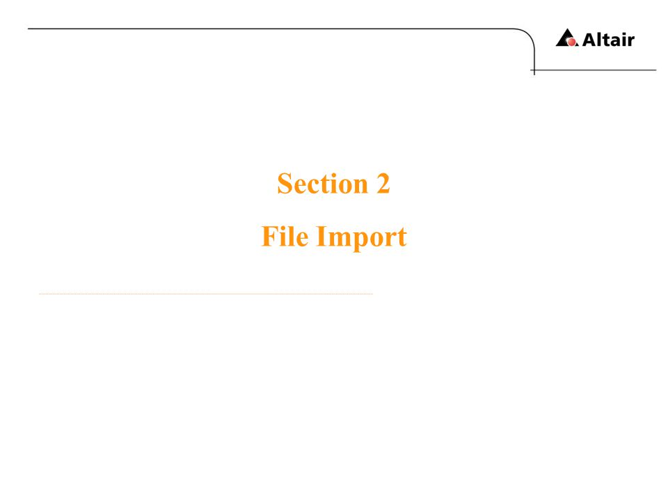 Section 2 File Import