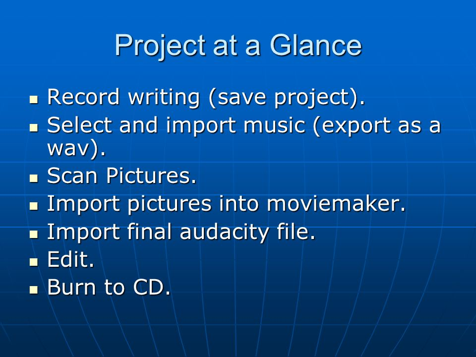 Project at a Glance Record writing (save project).