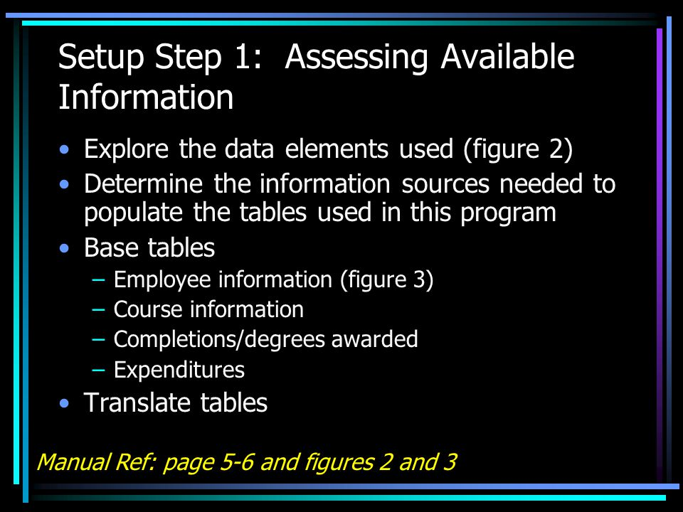 Setup Step 2: Writing Code to Import Tables Automatically Input the information requested for each table or file you want to automatically import (figure 4) A click of a button will use your information to write the Visual Basic code for you You copy it to the appropriate place in the code Manual Ref: page 7-9 and figure 4
