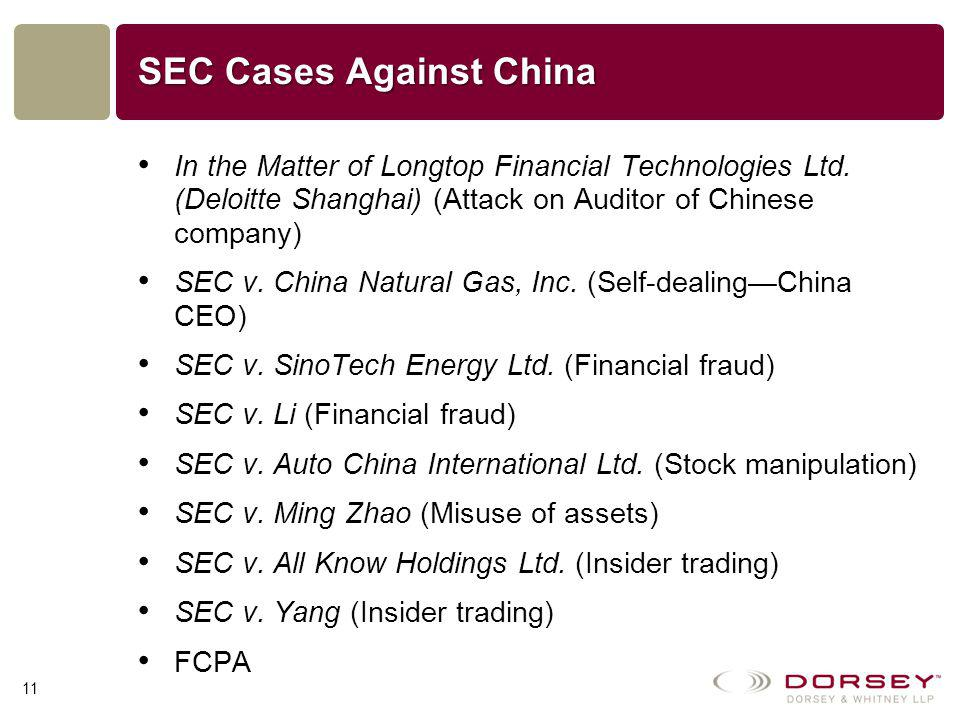 SEC Cases Against China In the Matter of Longtop Financial Technologies Ltd.