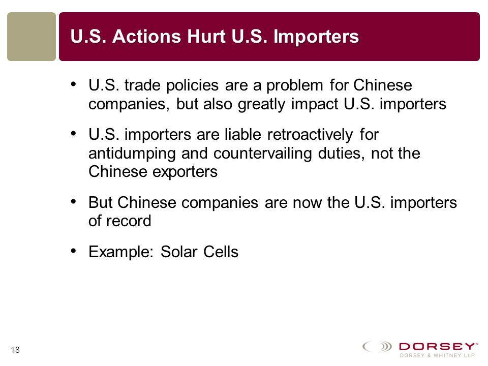 U.S. Actions Hurt U.S. Importers U.S.
