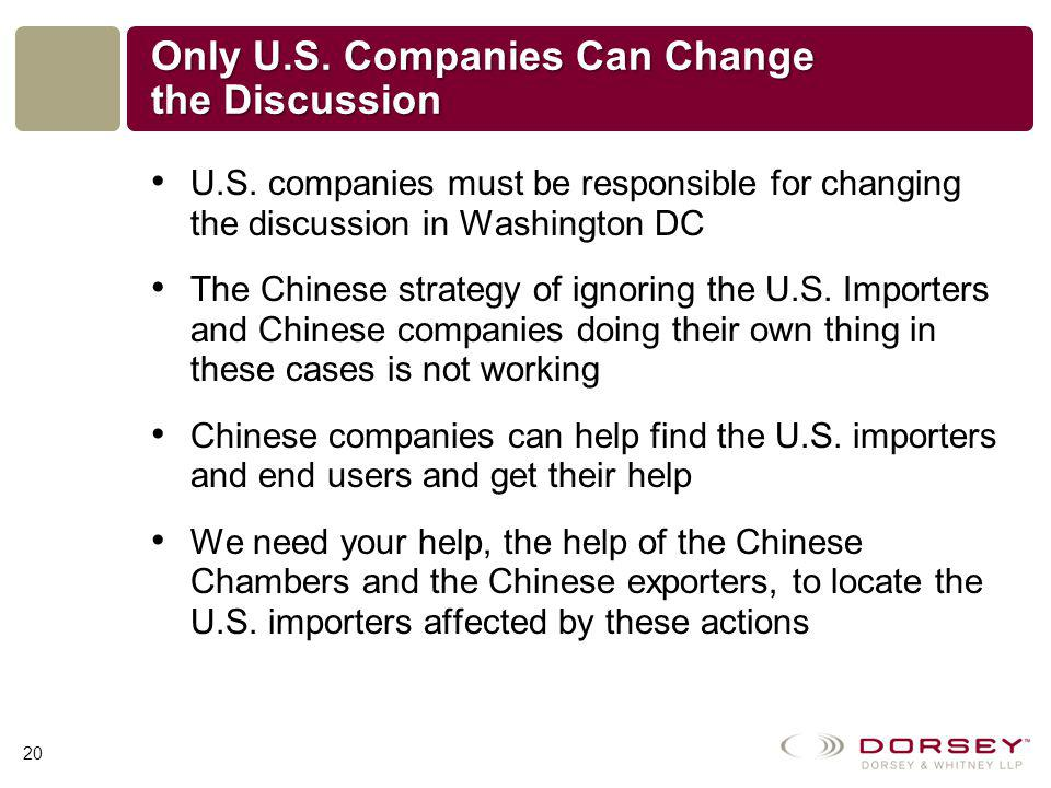 Only U.S. Companies Can Change the Discussion U.S.