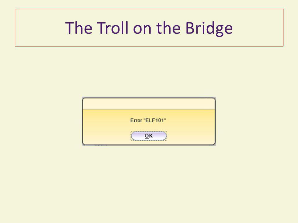 The Troll on the Bridge