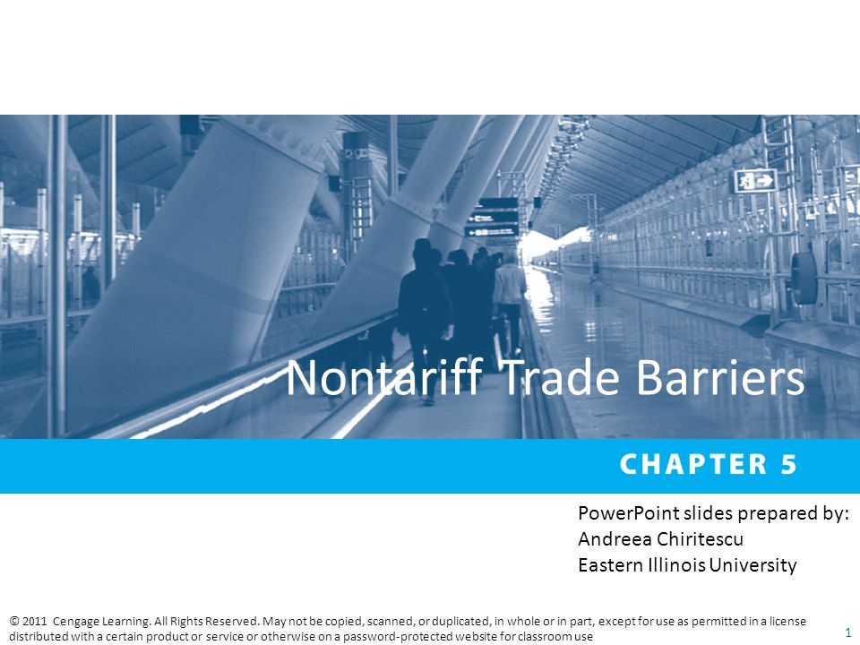 Nontariff Trade Barriers © 2011 Cengage Learning. All Rights Reserved.