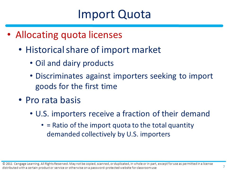 Import Quota Allocating quota licenses Historical share of import market Oil and dairy products Discriminates against importers seeking to import goods for the first time Pro rata basis U.S.
