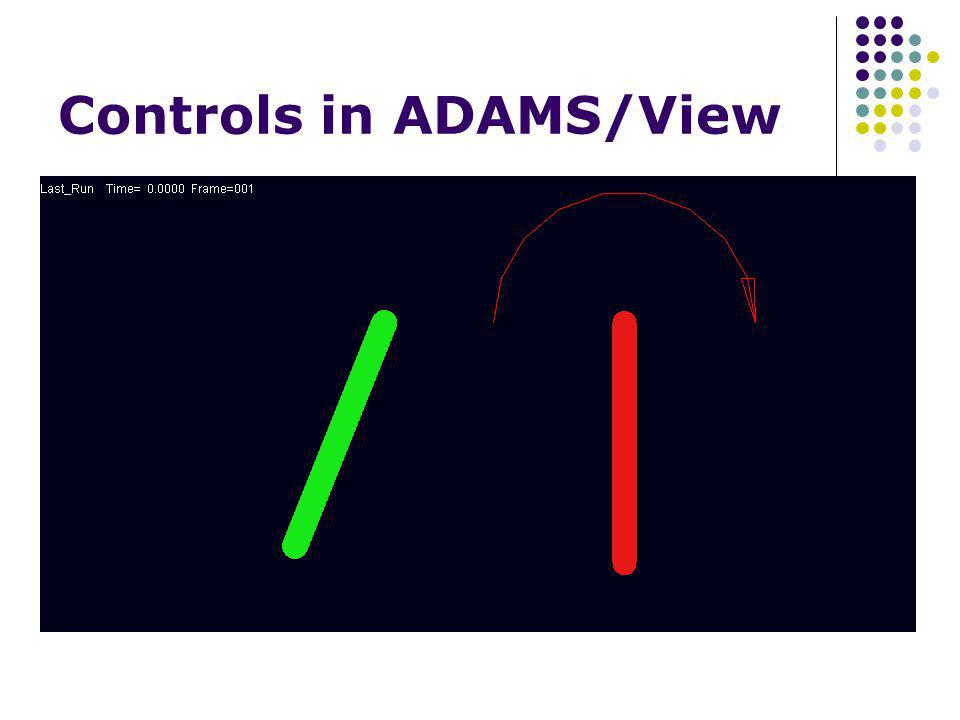 Controls in ADAMS/View