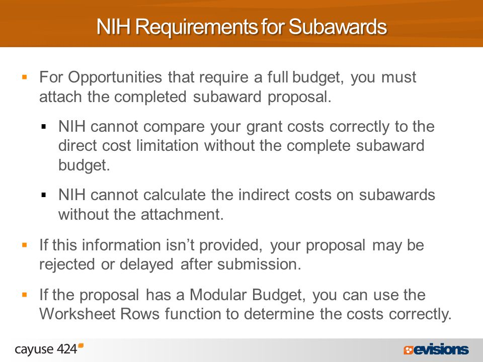  For Opportunities that require a full budget, you must attach the completed subaward proposal.