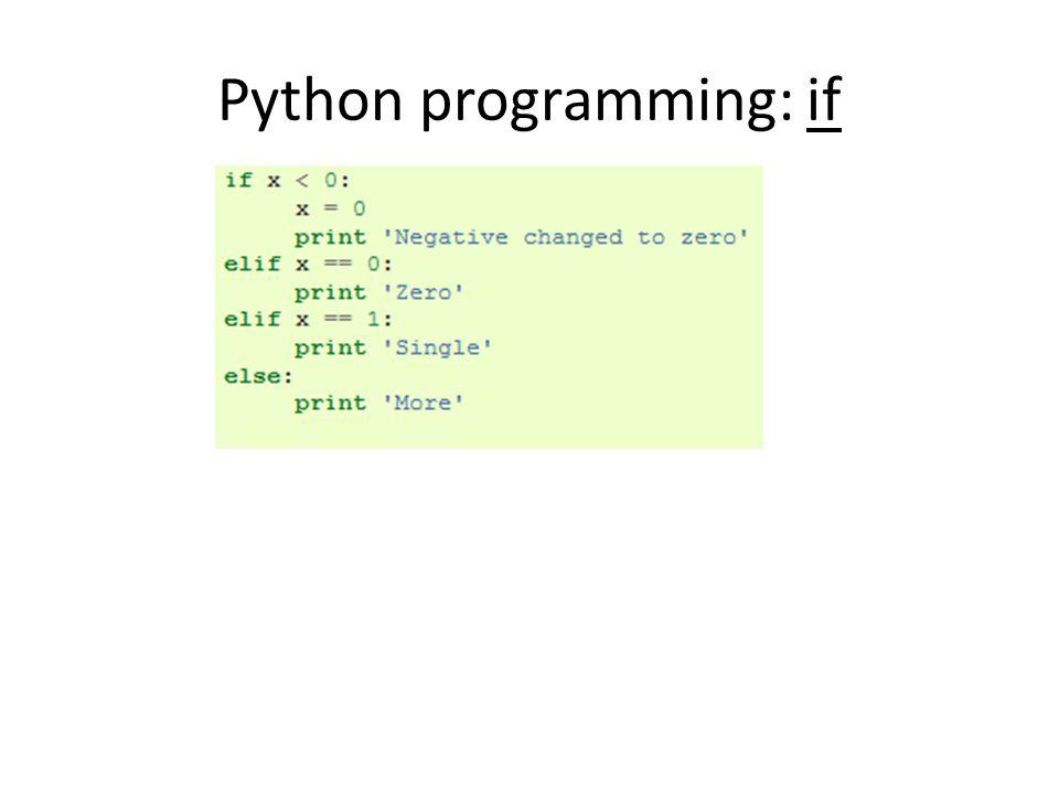 Python programming: if