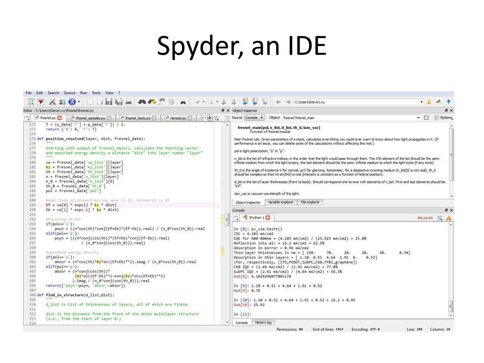 Spyder, an IDE