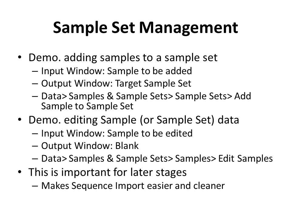 Sample Set Management Demo.
