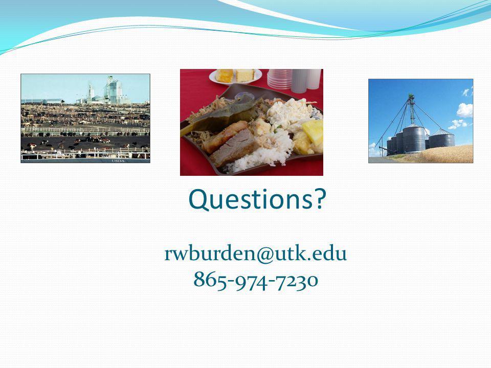 Questions rwburden@utk.edu 865-974-7230