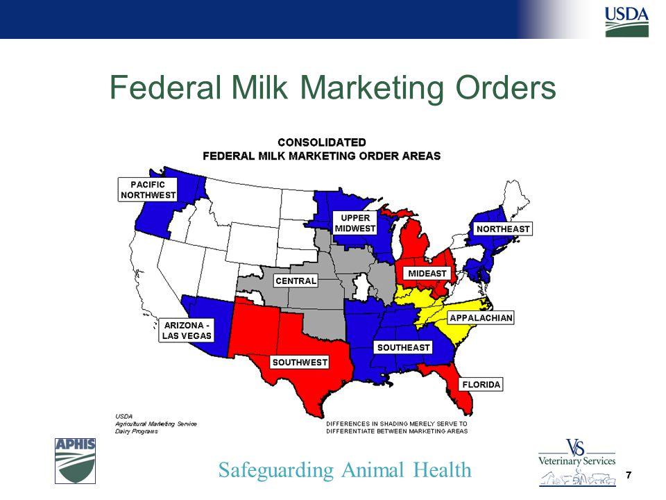 Safeguarding Animal Health Federal Milk Marketing Orders 7