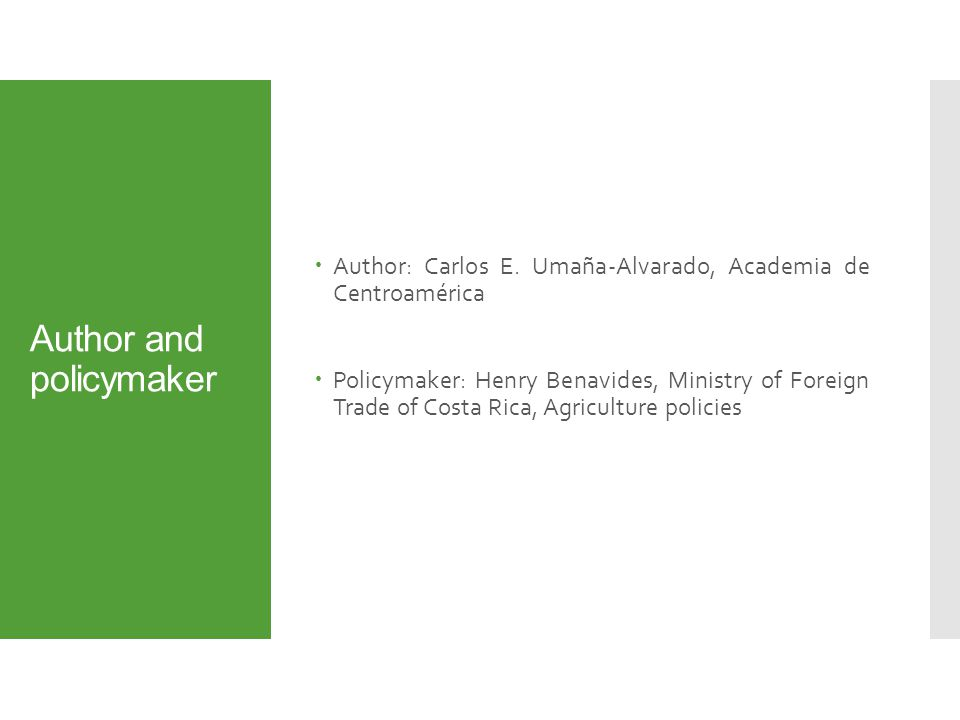 Author and policymaker  Author: Carlos E.