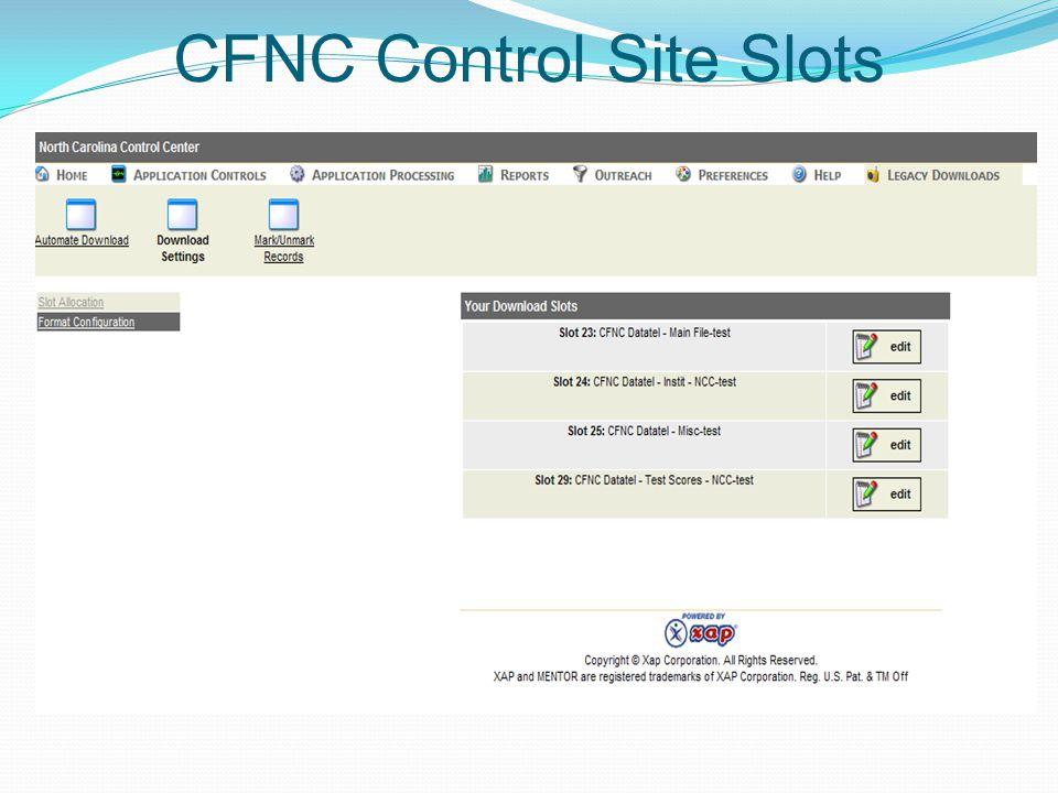 CFNC Control Site Slots