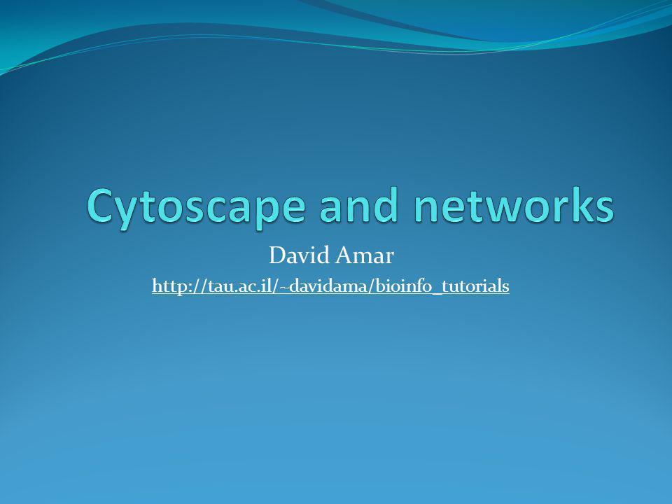 David Amar http://tau.ac.il/~davidama/bioinfo_tutorials