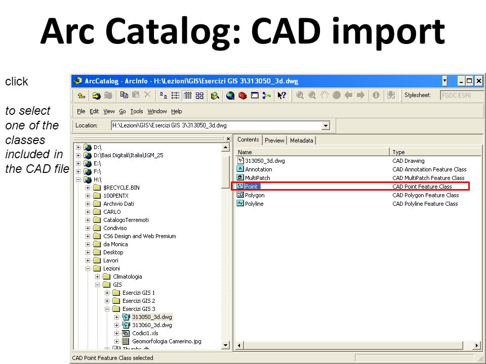 Arc Catalog: CAD import click to select one of the classes included in the CAD file