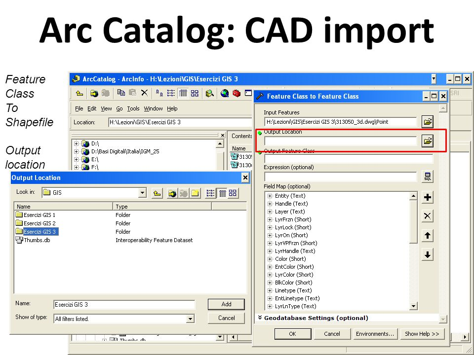 Arc Catalog: CAD import Feature Class To Shapefile Name of the new shapefile