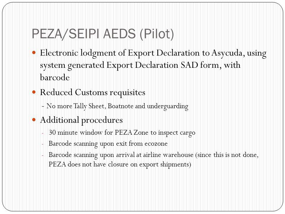 PEZA/SEIPI AEDS (Pilot) Electronic lodgment of Export Declaration to Asycuda, using system generated Export Declaration SAD form, with barcode Reduced