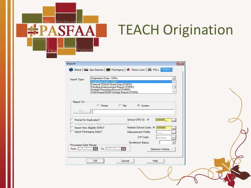 TEACH Origination Tab