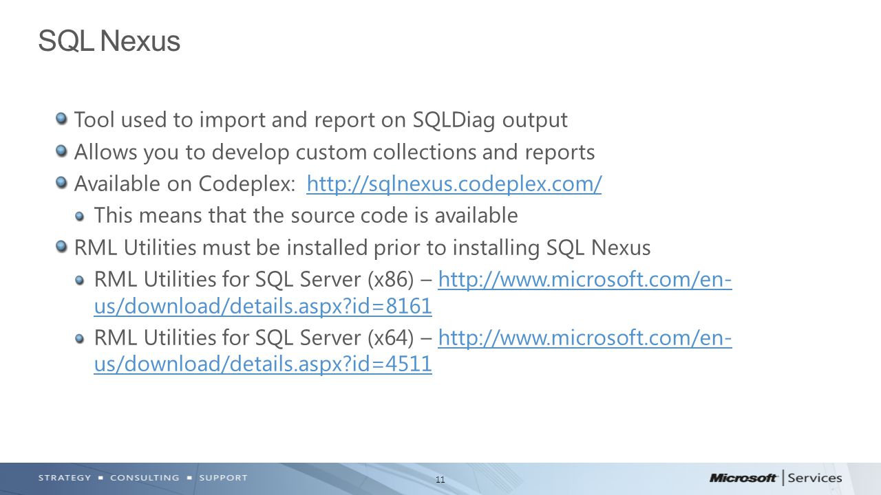11 Tool used to import and report on SQLDiag output Allows you to develop custom collections and reports Available on Codeplex: http://sqlnexus.codeplex.com/http://sqlnexus.codeplex.com/ This means that the source code is available RML Utilities must be installed prior to installing SQL Nexus RML Utilities for SQL Server (x86) – http://www.microsoft.com/en- us/download/details.aspx?id=8161http://www.microsoft.com/en- us/download/details.aspx?id=8161 RML Utilities for SQL Server (x64) – http://www.microsoft.com/en- us/download/details.aspx?id=4511http://www.microsoft.com/en- us/download/details.aspx?id=4511 SQL Nexus