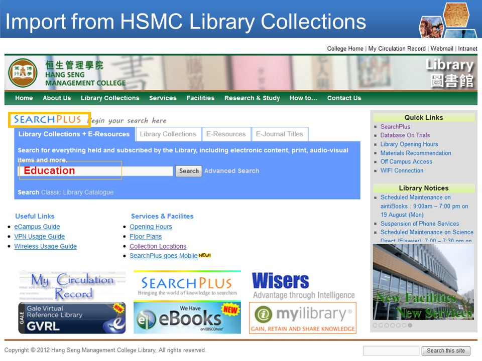 - 12 - Direct import from HSMC Library Collections 華藝線上圖書館 EBSCO IEEE Google Scholar