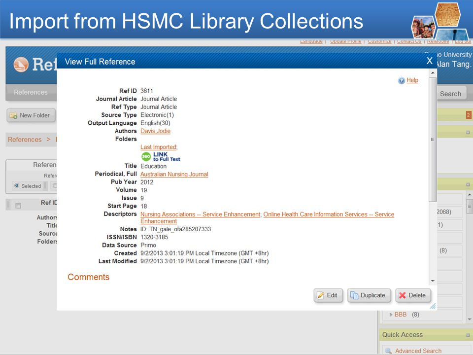 - 18 - Import from HSMC Library Collections Click the magnifier icon to view the full reference