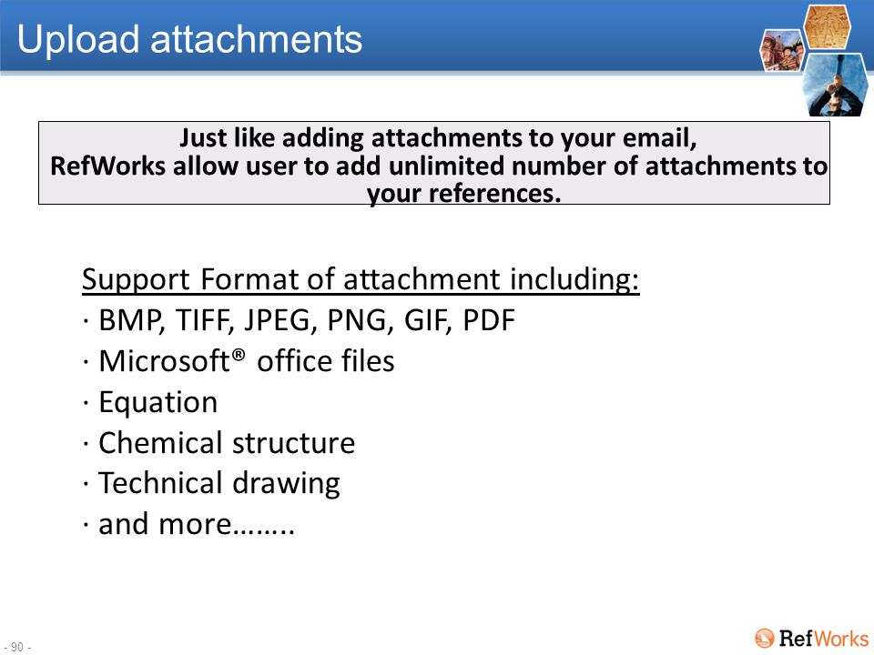 - 89 - Upload attachments Adding attachments to a reference
